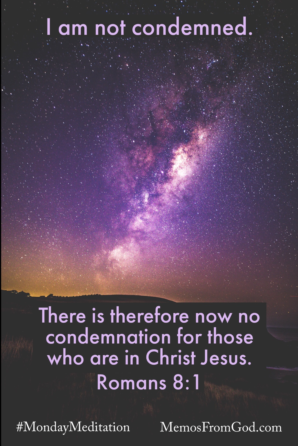 The Milky Way in a dark purple sky. Caption: There is therefore now no condemnation for those who are in Christ Jesus. Romans 8:1